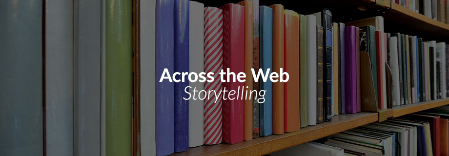 Across the Web: Storytelling