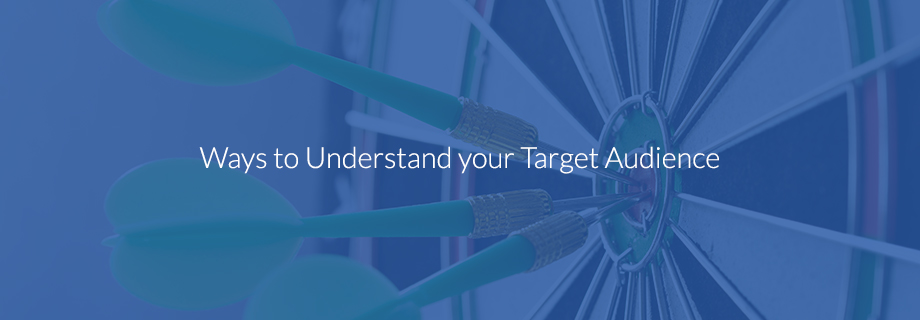 Ways to Understand your Target Audience