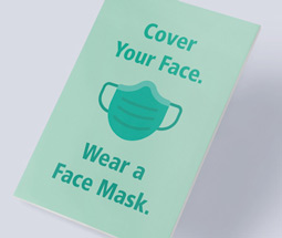 Cover your face. Wear a mask
